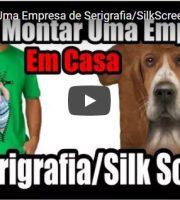 Como Montar Uma Empresa de Serigrafia SilkScreen em CASA