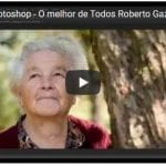 Curso de Photoshop – O melhor de Todos Roberto Gazola