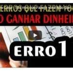 Trabalhar em Casa – 18 Erros que Fazem você Não Ganhar Dinheiro – Número 11