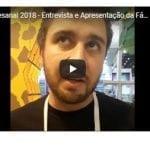 Mega Artesanal 2018 – Entrevista e Apresentação da Fábrica e Distribuidora Fedrigone Brasil papeis